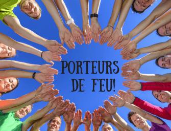 PORTEURS DE FEU